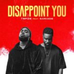 DOWNLOAD MUSIC MP3: Tspize (fEat Sarkodie) — Disappoint You