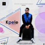 [New Song] Yalo – Kpele | mp3