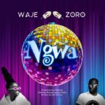 Download Music: Waje Ft. Zoro – Ngwa
