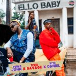LYRICS: Young John (feat. Tiwa Savage x Kizz Daniel – Ello Baby (Lyrics)