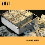 Download Music: Yovi – Talking Money