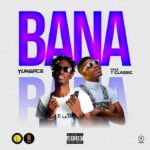 Download Music:Yungace Ft. T-Classic – Bana