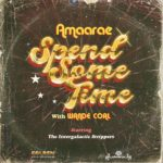 Download Mp3 Music::  Amaarae ft. Wande Coal – Spend Some Time