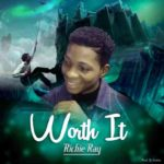 Download Music: Richie Ray – Worth It (MP3)