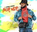 Download Music: Broda Shaggi – Nor Nor (mp3)