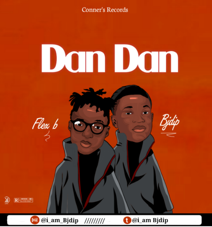 Download Music: BjDip ft. Flex B – Dan Dan