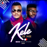 Download Music: De Jase – KELE