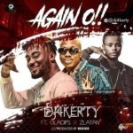 [Song] DJ 4kerty Ft Oladips Ft. Zlatan – Again O
