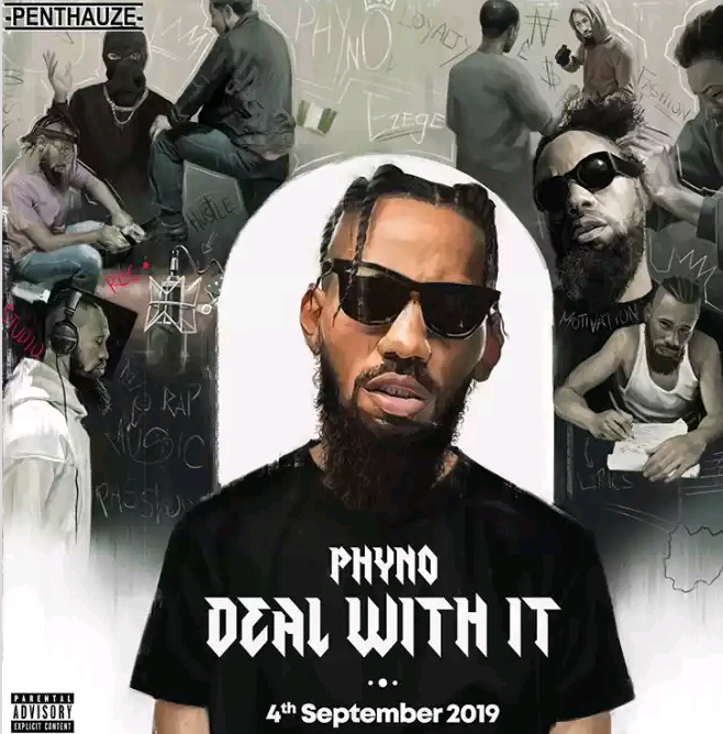 "Penthauze Boss Phyno Shows Off ArtCover & Tracklist For ""DEAL WITH it"" Album"