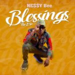 DOWNLOAD: Nessy Bee – Blessings (Full Album) EP Music