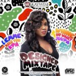 DOWNLOAD MIX: DJ Kaywise – Designer Mixtape