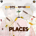 Download Music Mp3: Oladips ft. Mayorkun – Places