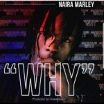 Download Music Mp3 Naira Marley — Why