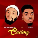 Download Music: Victoriouz Icon – Calling Ft Skiibii