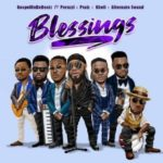 DOWNLOAD Mp3: GospelOnDeBeatz – Blessings ft. Peruzzi — Praiz Kholi Alternate Sound