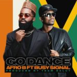 Download/Listen: Afro B feat. Busy Signal – Go Dance