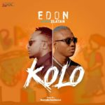 Download Music: E-Don Ft. Zlatan – Kolo