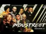 DOWNLOAD Nollywood Movie: INDUSTREET – Season 3 (Trailer Video)