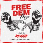 Download Instrumental: Rexxie » Free Dem Boys Beat