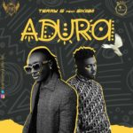 Download Music: Terry G ft Skiibii – ADURA