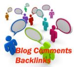 How To Get Backlinks For Your Website By Commenting On Other Blogs