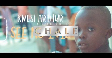 Download Video Kwesi Arthur – See No Evil