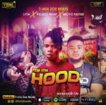 DOWNLOAD MP3: T-Mix Zoe Beats ft. Lyta ft. Picazo Rhap & Moyo Payne – For My Hood