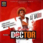 Download Galantmedia Mixtape: DJ Baddo – Best Of SmallDoctor