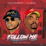 Download Music Guccimaneeko – Follow Me Ft. Olamide Mp3