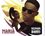 Reekado Banks – Maria – Download