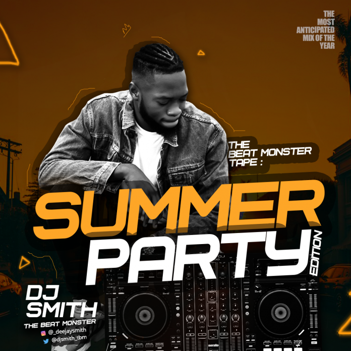 Download Sumer Party Mixtape – DJ Smith Beat Monster