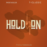 Download Music: T-classic – Hold On