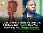 I Can Commit Suicide If I Don't Get To Feature Davido This Year – Upcoming Act, Thespis Reveals (Watch Video)