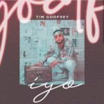 Download Gospel Music: Tim Godfrey – Iyo