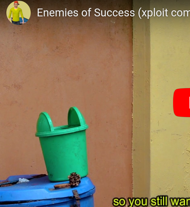 Download Funny Video: Xploit Comedy – Enemies Of Success