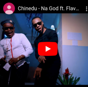 #MusicVideo: Na God By Chinedu ft Flavour