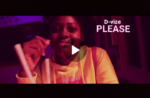 "Download VIDEO: D-vize – ""Please"" (Rmx)"