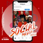 MIXTAPE: DJ Baddo – Social Media Mix (download)