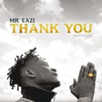 LYRICS: Mr Eazi – (Thank You) + Mp3